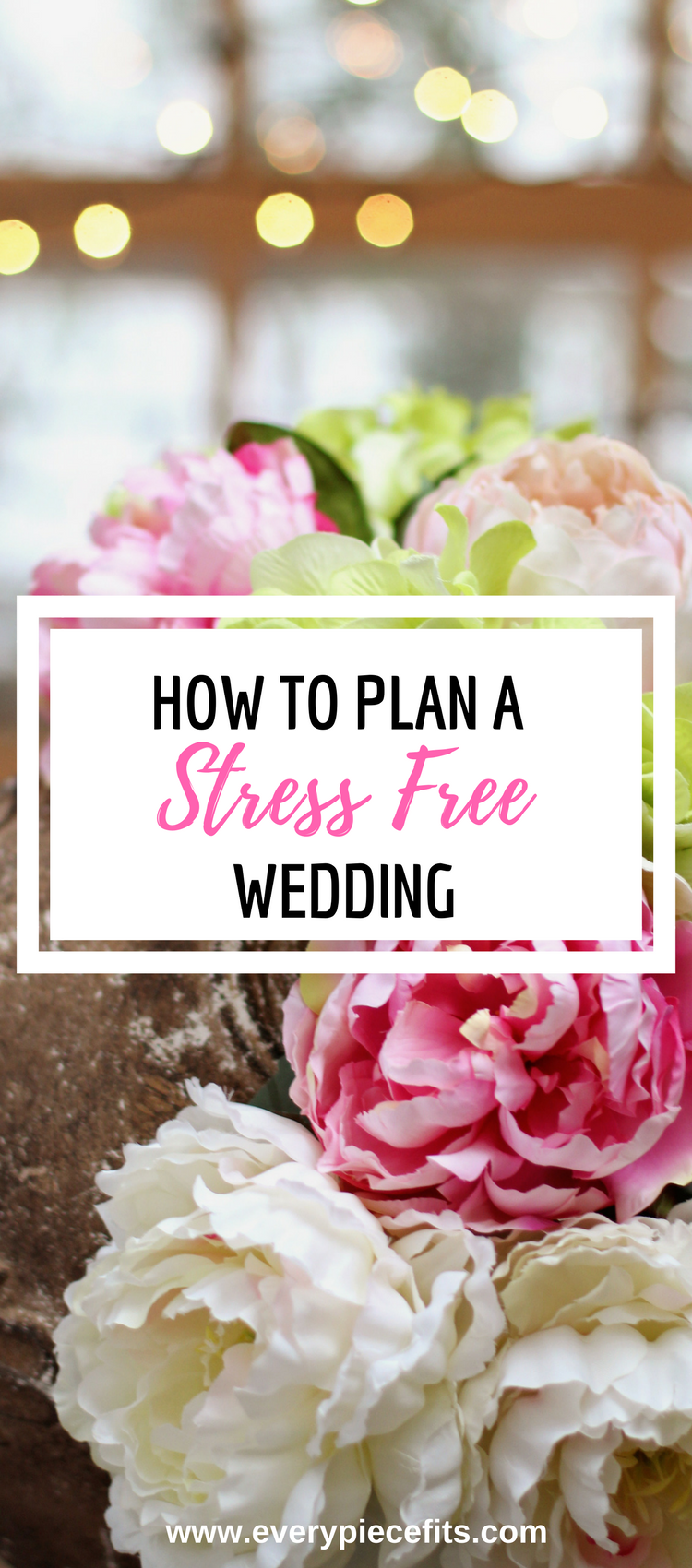 How to Plan a Stress Free Wedding!.png