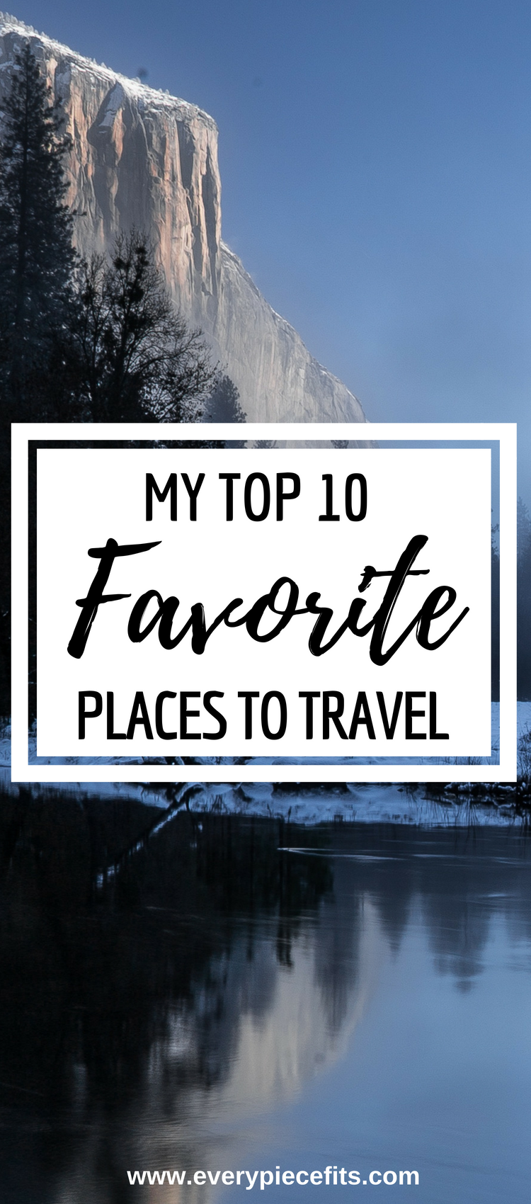 10 Favorite Places to Travel from Every Piece Fits (1).png