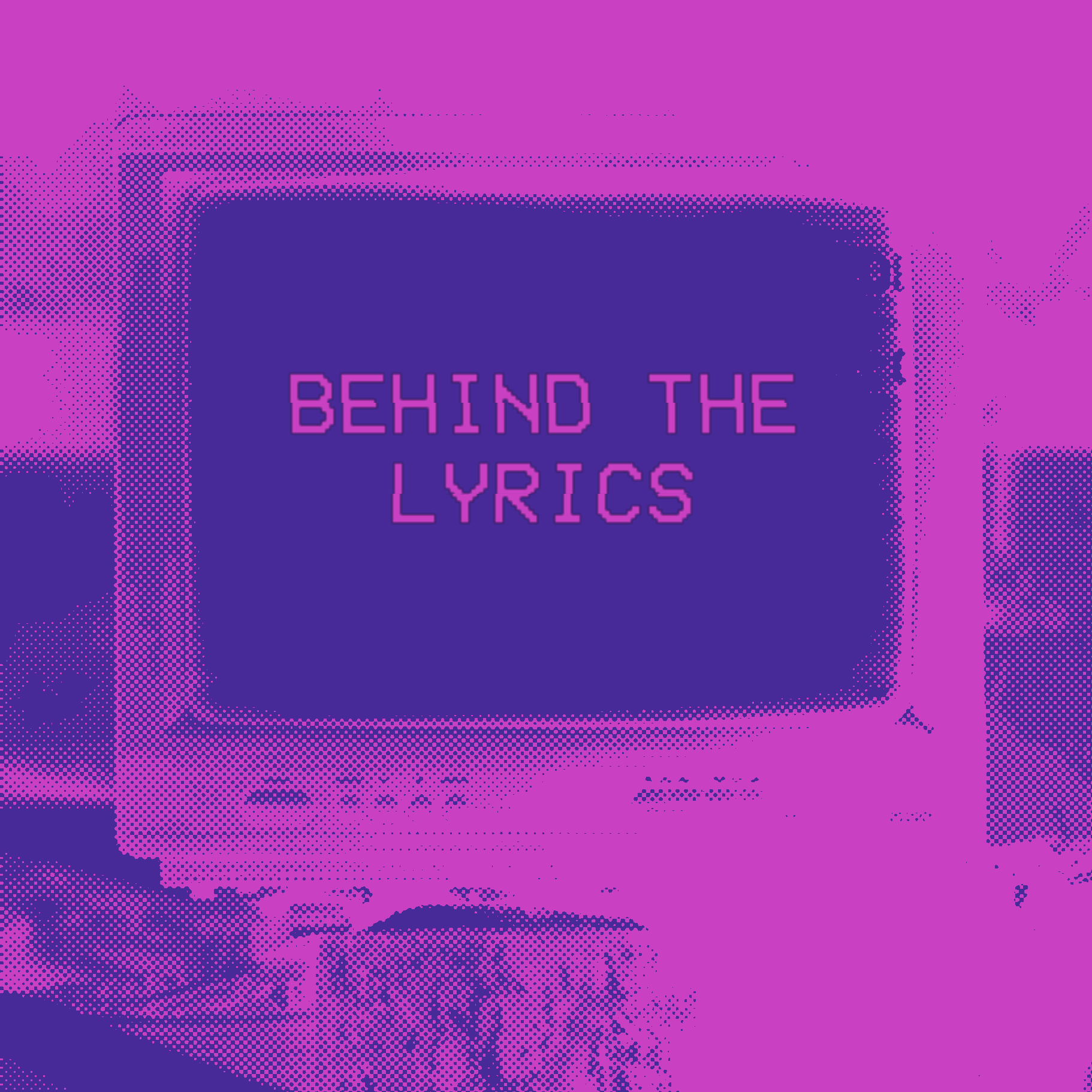 Behind the Lyrics.jpg