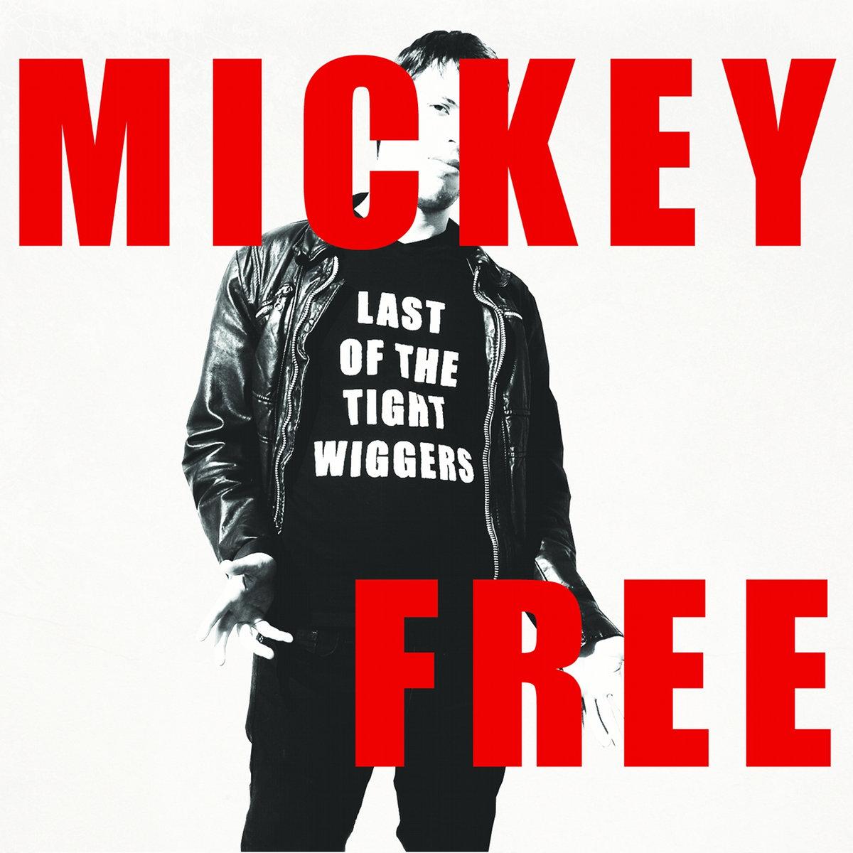Mickey Free - LOTTW (2011)