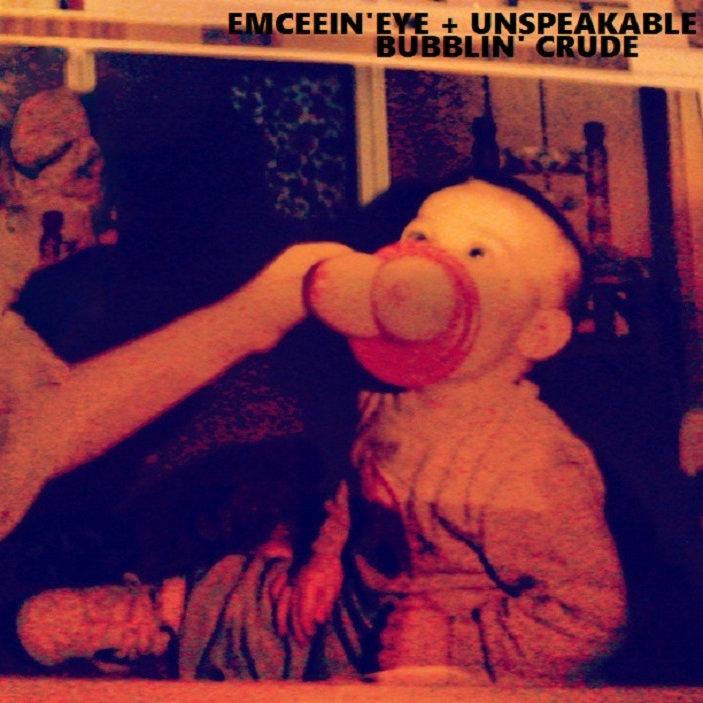 Speak 'N Eye - Bubblin' Crude (2015)