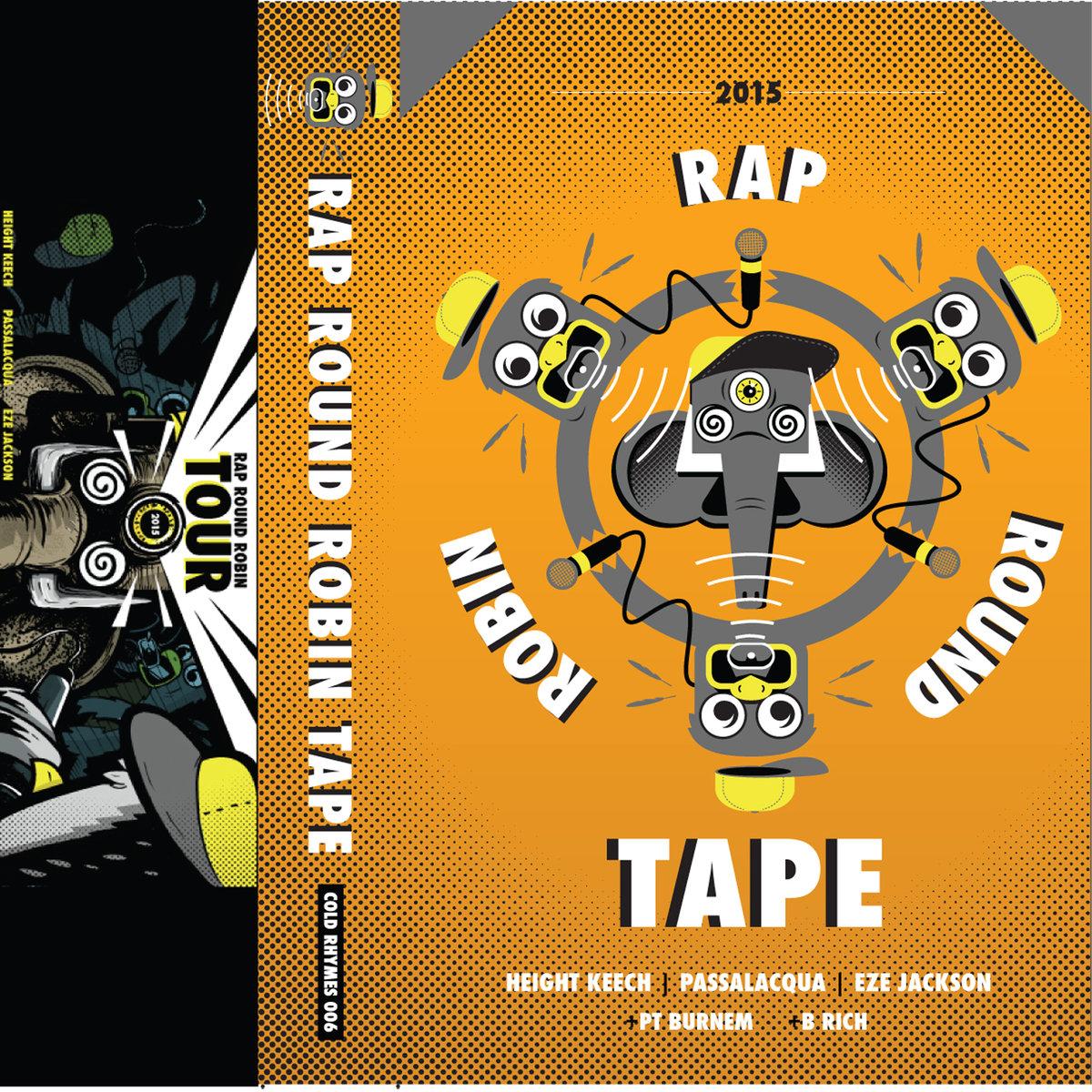Rap Round Robin Tour Tape (2015)
