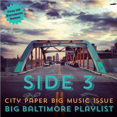 Big Baltimore Playlist (2013)