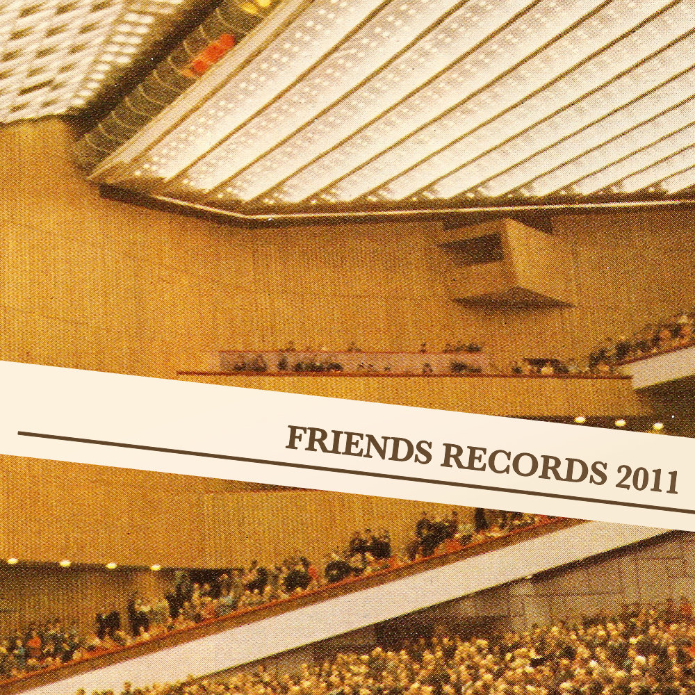 Friends Records (2011)