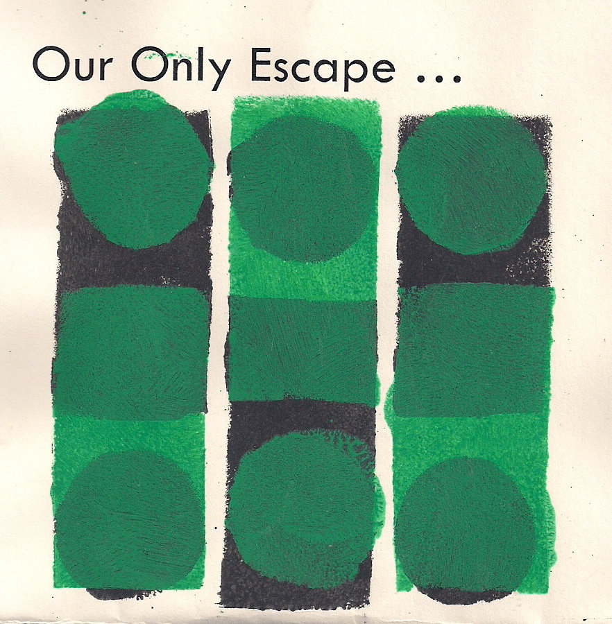 Our Only Escape, Vol. 1 (2009)