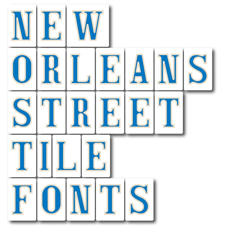New Orleans Street Tile Fonts