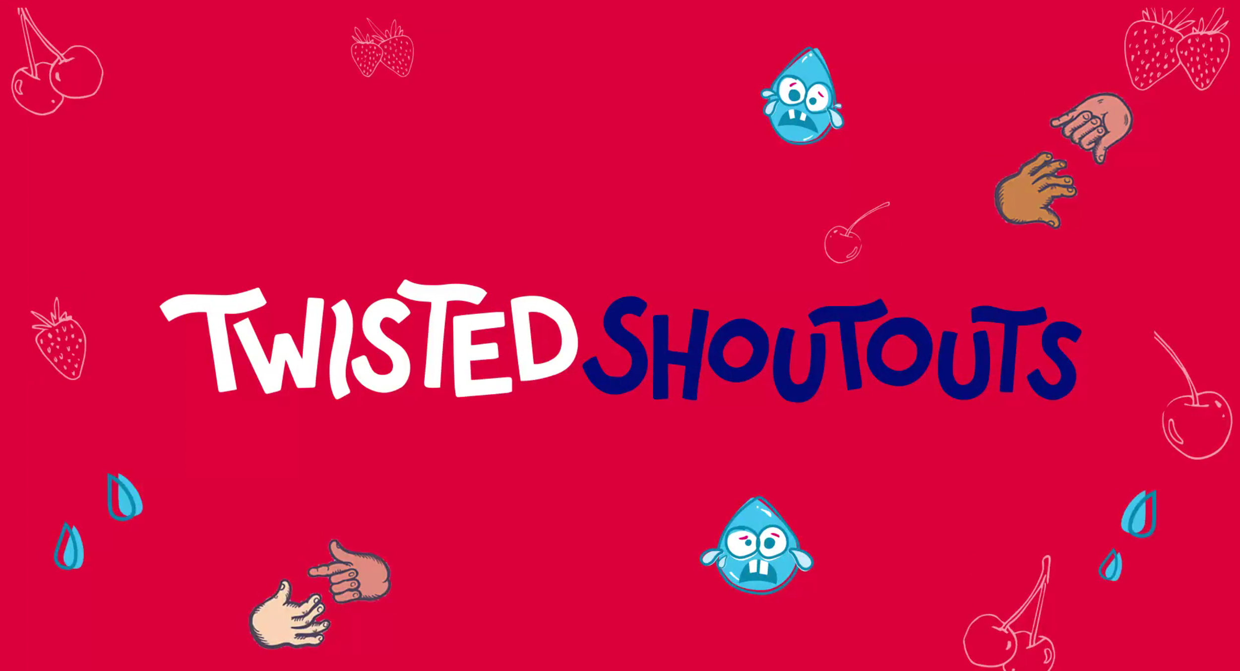 The hand-lettered campaign's logo.  Click here to watch Twisted Shoutouts artwork highlights .