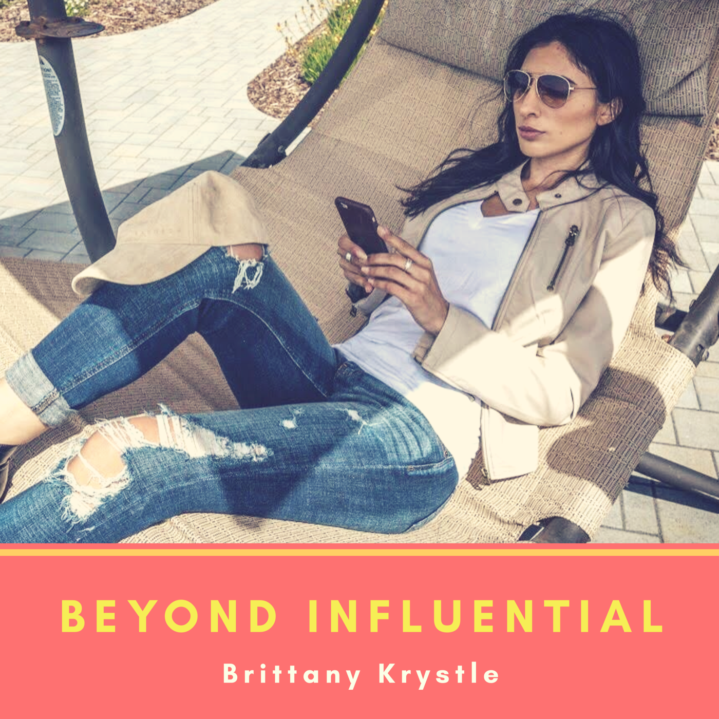 Beyond Influential    Every industry has its influencers - why shouldn't it be you? Beyond Influential is a deeper look at the power of influence by talking to the thought leaders, entrepreneurs, and creatives who exercise that power. Hosted by personal brand expert Brittany Krystle, we will hear from the experts, who get us to consume both on and offline, to unlock the secrets of industry influence.