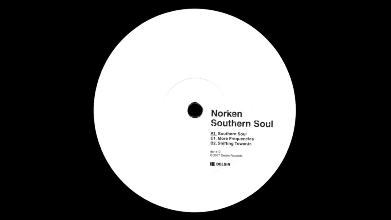 Norken - Southern Soul  (Delsin 2017)