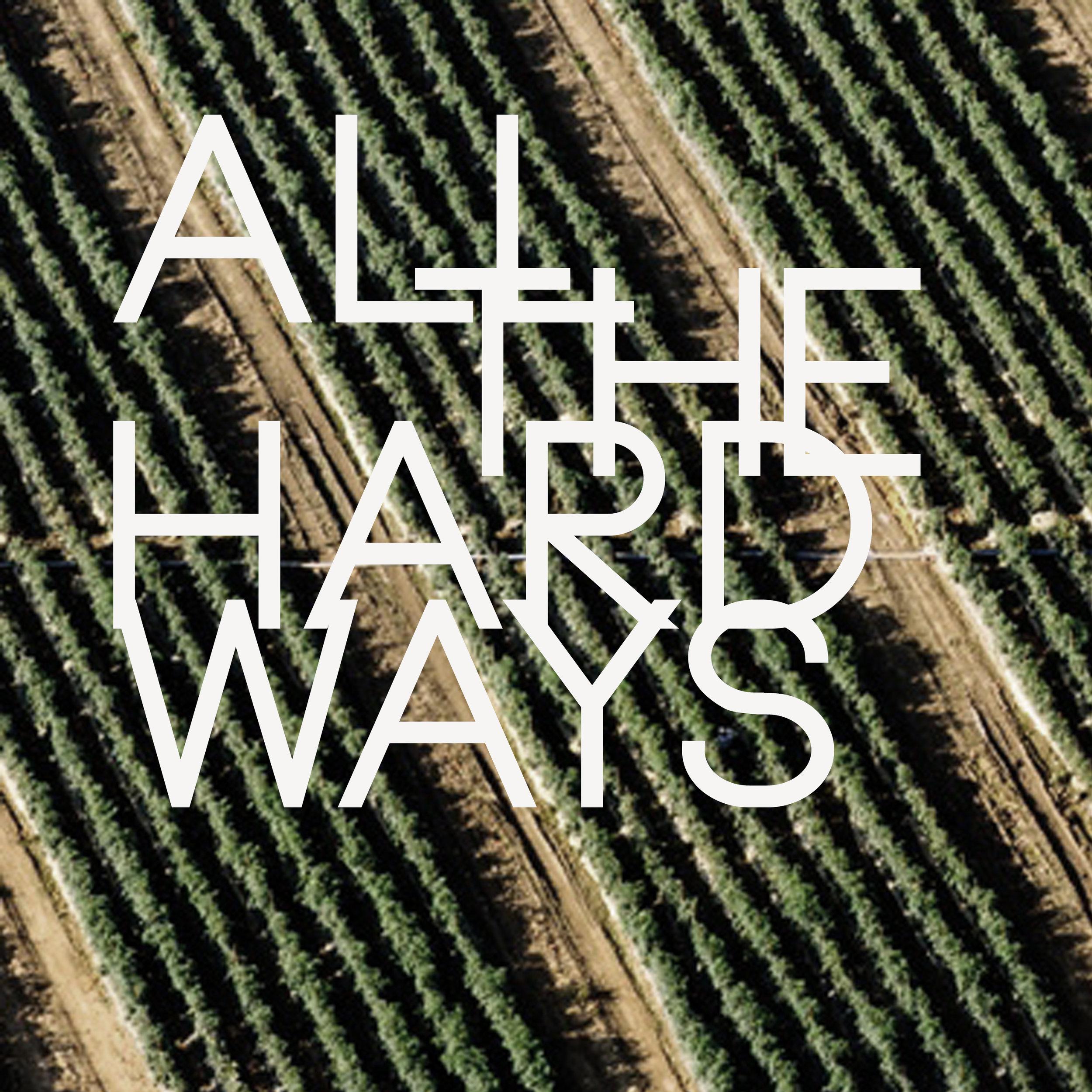 All the Hard Ways EP by Ricky Garvey