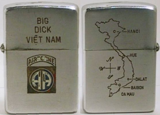 "This is a 1955 Zippo for ""Big Dick"" of the 82nd Airborne with a map of Vietnam on the reverse.  The 82nd Airborne was deployed in January 1968 in response to the Tet offensive to the Hue-Phu Bai area and was later moved to Saigon, then fought battles in the Mekong Delta, the Iron Triangle and along the Cambodian border until its return to the US in December 1969"