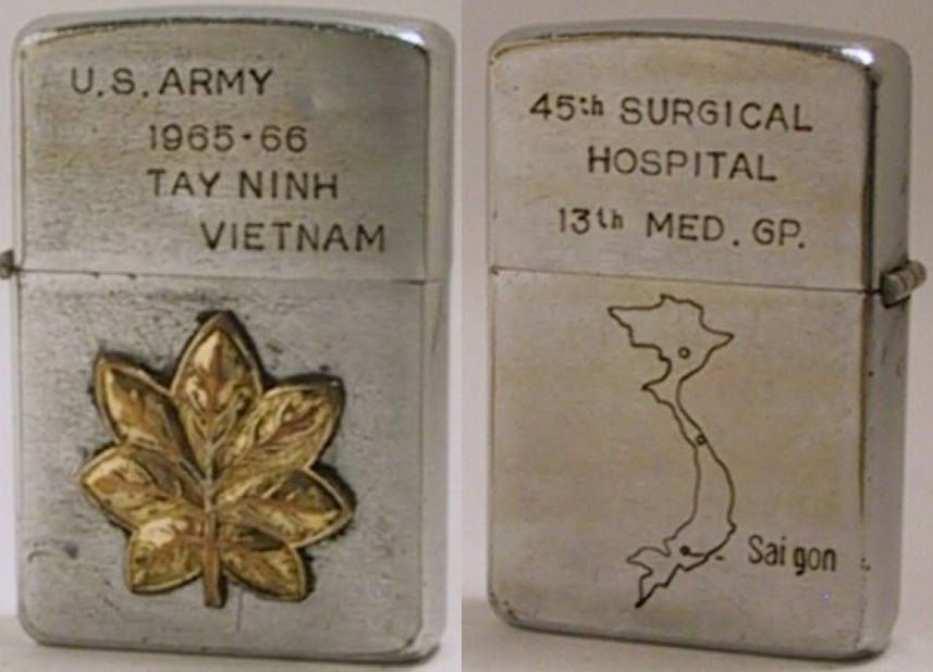"1960 Zipporeading ""US Army 1965-66 Tay Ninh Vietnam"" with an attached US Army Major's leaf badge. The reverse reads "" 45th Surgical Hospital  13th Med. Gp."
