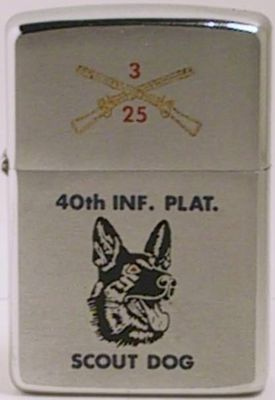 "The 40th Infantry Scout Dog Platoon served in Vietnam using dogs to help sniff out the enemy and booby traps. The well trained K-9 dogs were also called ""Man's best friend; VC's worst enemy"". The factory-engraved Zippo is from 1967"