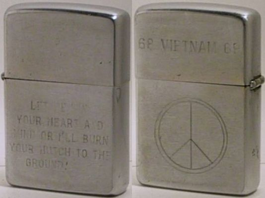 """Let Me Win Your Heart and Mind or I'll Burn Your Hutch to the Ground"" one one side and a peace sign with Vietnam 68-69 on the other was probably not engraved in-field.  The Zippo is dated 1968"