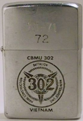 "1970 Zippo with the logo for CBMU 302  (Naval Construction Battalion Maintenance Unit) Vietnam with 70-71-72 engraved on the lid.  They were known as ""Seabees"".  The reverse (not shown)is engraved with the name David R. Symons"