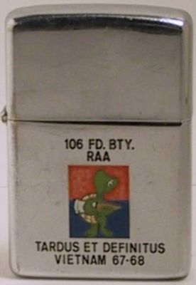 "The Turtle logo and ""106 FD Battery - Tardus et Definitus Vietnam 67-68""  is for the Royal Australian Army 106th Field Battery. The Zippo is dated 1967"