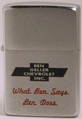 "1963 Zippo for Ben Geller Chevrolet Inc. with the slogan ""What Ben SaysBen Does"""