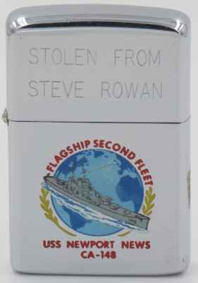 """1966 T&C Zippo for the heavy cruiser USS Newport News """"stolen from Steve Rowan"""". In 1972, while in action in Vietnam, shesustained an in-bore explosion killing 20 and injuring 36 men"""