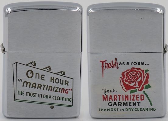 """1968 Zippo for One Hour """"Martinizing"""" with a graphic of a rose and the slogan """"Fresh as a Flower in Just One Hour"""" Rose . Martinizing Dry Cleaning is a dry cleaning franchise founded in 1949. Based on Loveland Ohio it is the largest dry cleaning franchise in the United States"""