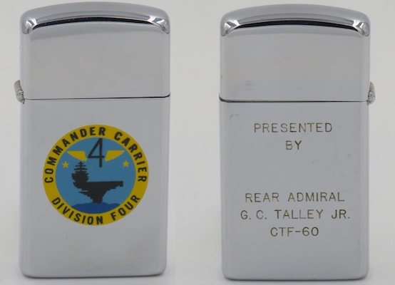 1967 slim T&C Zippo for Commander Carrier Division Four, presentation lighter by Rear Admiral G.C. Talley Jr. CTF-60