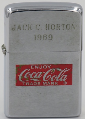 1969 Zippo with Enjoy Coca-Cola Trade Mark and the name of Jack C. Horton engraved on the lid