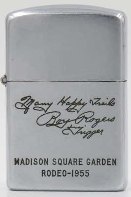 """1955 Zippo Roy Rogers was one of the most popular Western stars of his era. Known as the """"King of the Cowboys"""", he appeared in over 100 films and numerous radio and television episodes of The Roy Rogers Show .""""Happy Trails""""is the song Roy Rogers and Dale Evans sang at the end of each episode of The Roy Rogers Show, which aired from 1951 to 1957. Roy Rogers used to appear on his horse Trigger at the annual Rodeo at Madison Garden in New York"""