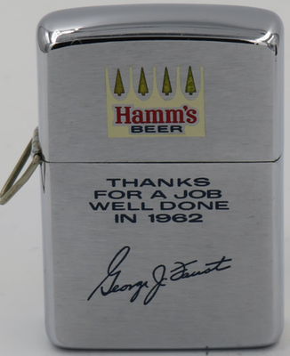 """1962 loss-proof Zippo for Hamm's Beer - """"Thanks for a job well done"""", with signature of George J. Faust. Hamm's was founded by Theodore Hamm in 1865 near Minneapolis, Minnesota"""