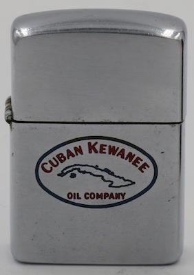 1954-55 Zippo for Cuban Kewanee Oil Company which operated with American oil companies to extract oil in Cuba until the revolution in 1959