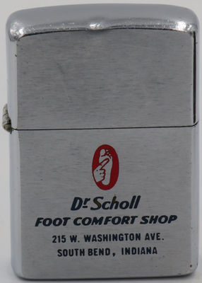 1959 Zippo for Dr. Scholl Foot Comfort Shop in South Bend, Indiana. Dr. Scholl's is a footwear and foot care brand started by podiatrist William Mathias Scholl in Chicago in 1906