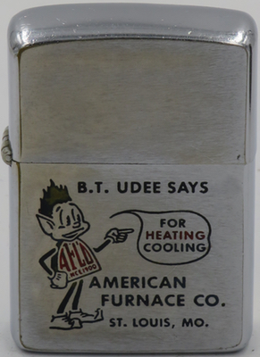"B.T. Udee with raised hair says ""For Heating Cooling American Furnace Co., St Louis Mo"" on 1966 Zippo. The company was acquired by Singer in 1968"
