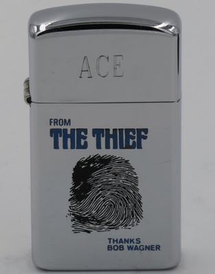 """1969 slim Zippo engraved for Ace""""From The Thief, Thanks, Bob Wagner"""". Robert Wagner starred in the action television series """"It Takes a Thief"""" which originally ran from 1968-1970"""