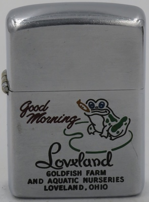 1954-55 Zippo with a Good Morning frog with a gold fish advertising Loveland Goldfish Farm and Aquatic Nurseries in Loveland Ohio