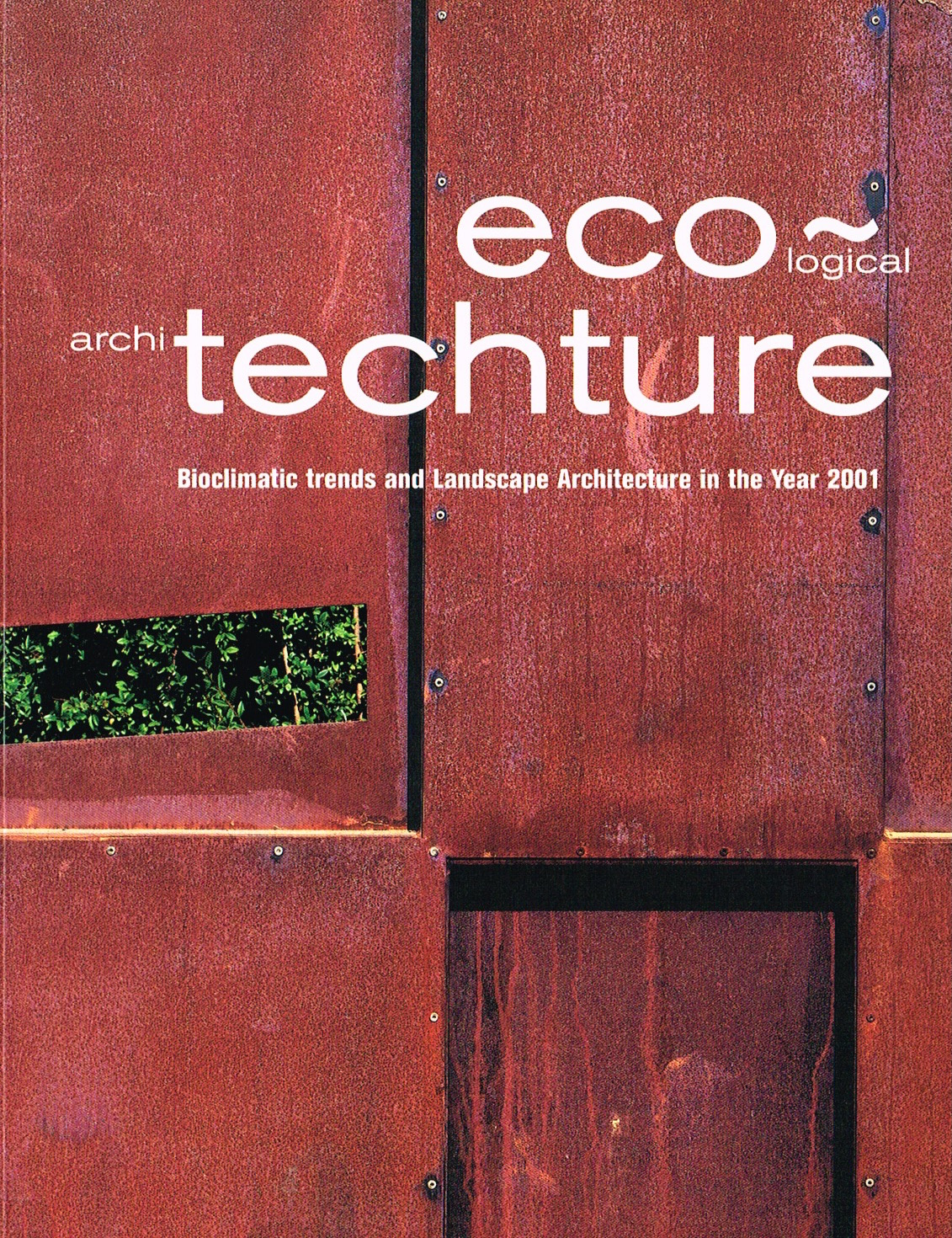 'Ecological Architecture' : Loft Publishing, Barcelona, 2000