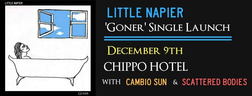 Little Napier's back from Hiatus and launching 'Goner' at the Chippo Hotel on the 9th of December. We're getting introspective and ethereal with the help of special guests Cambio Sun and Scattered bodies, plus a bunch of new and old Little Napier tunes. Rock up early and cruise into the lockouts with us.   Tickets are $10, available via the link in the event description.  Get over to our unearthed to check the song and grab a free download, if you haven't already!  https://www.triplejunearthed.com/artist/little-napier
