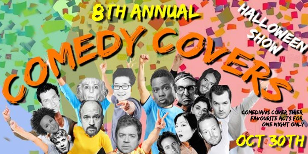 8th Annual Comedy Covers Halloween show.jpg