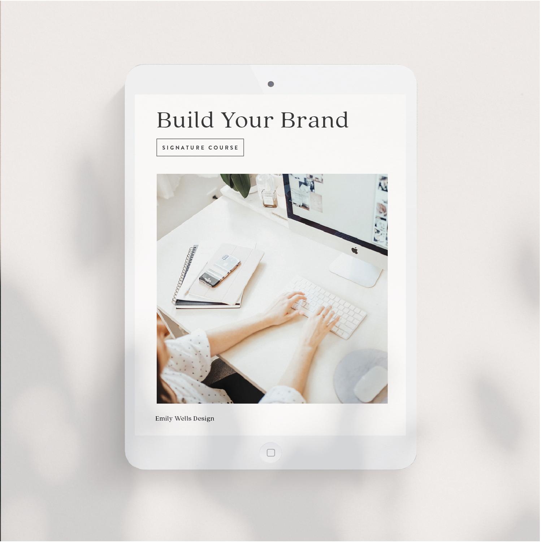Build Your Brand Signature Course | $150