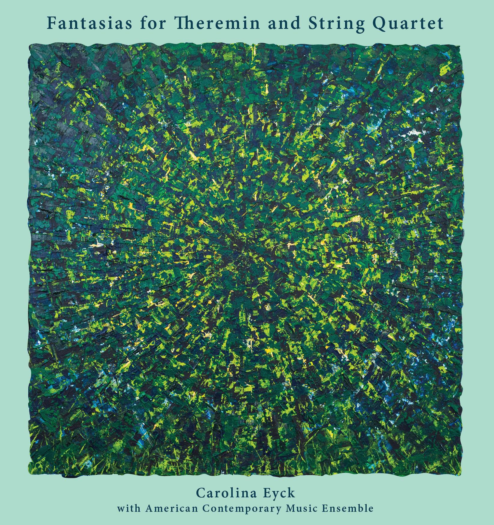 CarolinaEyck_Fantasias for Theremin and String Quartet_CDCover