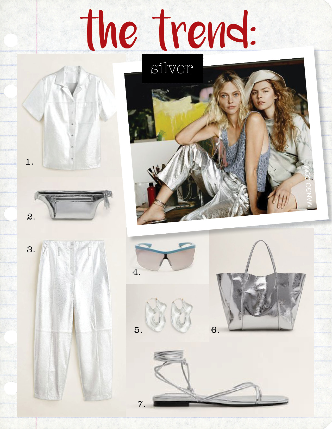 1. mango metallic leather top, $299,  shop.mango.com  2. mango metallic belt bag, $49,  shop.mango.com  3. mango metallic leather trousers, $299,  shop.mango.com  4. mango cyclist sunglasses, $39,  shop.mango.com  5. mango transparent earrings, $29,  shop.mango.com  6. mango metallic-effect shopper bag, $69,  shop.mango.com  7. mango criss-cross straps sandals, $59,  shop.mango.com