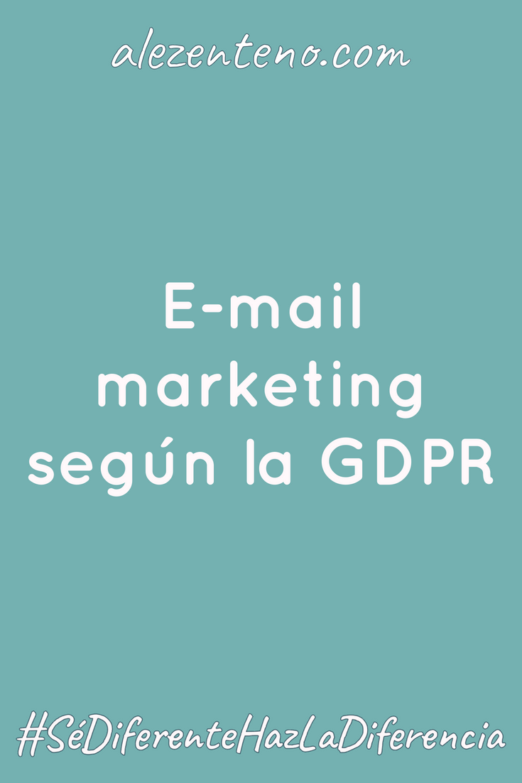E-mail marketing según la GDPR.png