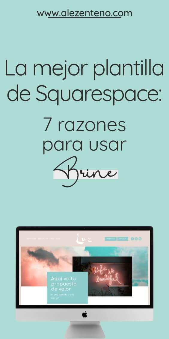 La mejor plantilla de Squarespace es Brine- 7 razones para elegirla.jpg