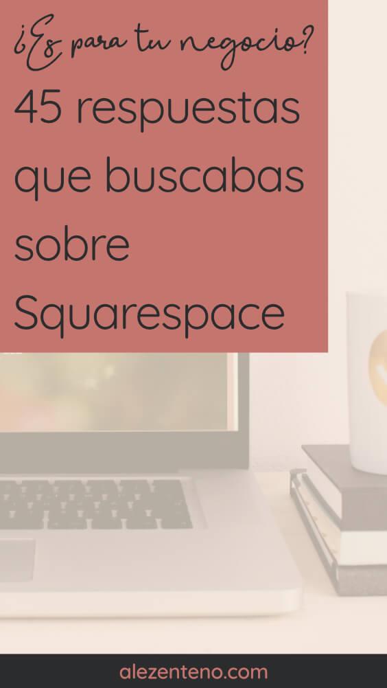 45 preguntas sobre Squarespace, contestadas.jpg