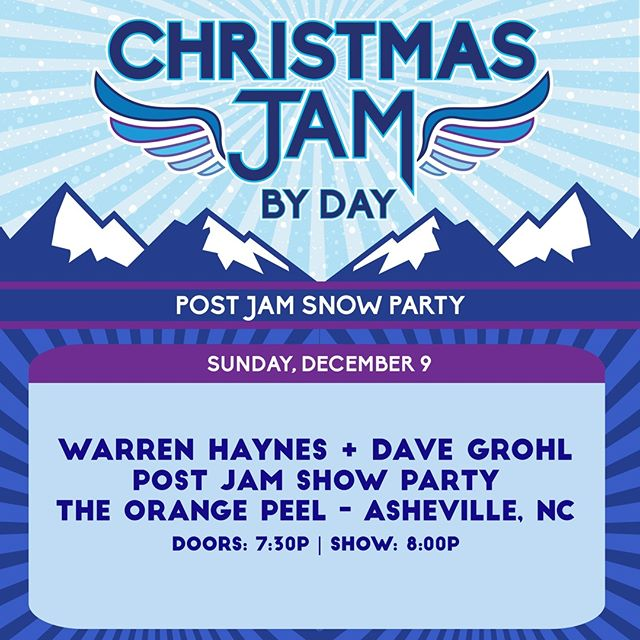 Flights cancelled? Stuck in Asheville? Why don't you join us for the Post Jam Snow Party at @The_Orange_Peel with @TheWarrenHaynes and Dave Grohl. $10 in advance/at door 8pm-10pm show, 7:30 doors  Half of tickets are available online now. 4 per person limit. The other half will be available at the box office.  #XmasJam #WarrenHaynes #DaveGrohl