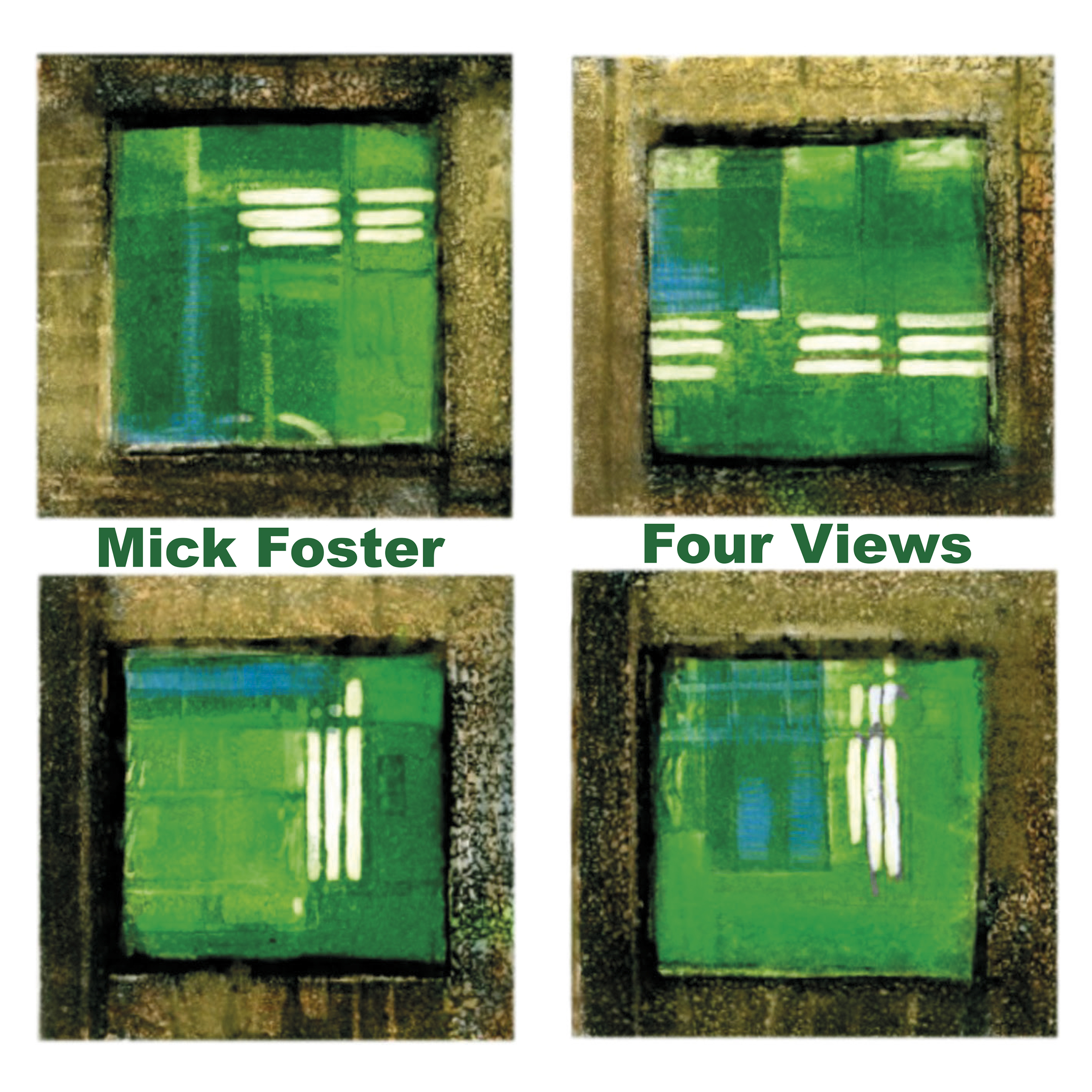 Mick Foster - Four Views HNT 0014 front cover copy.jpg
