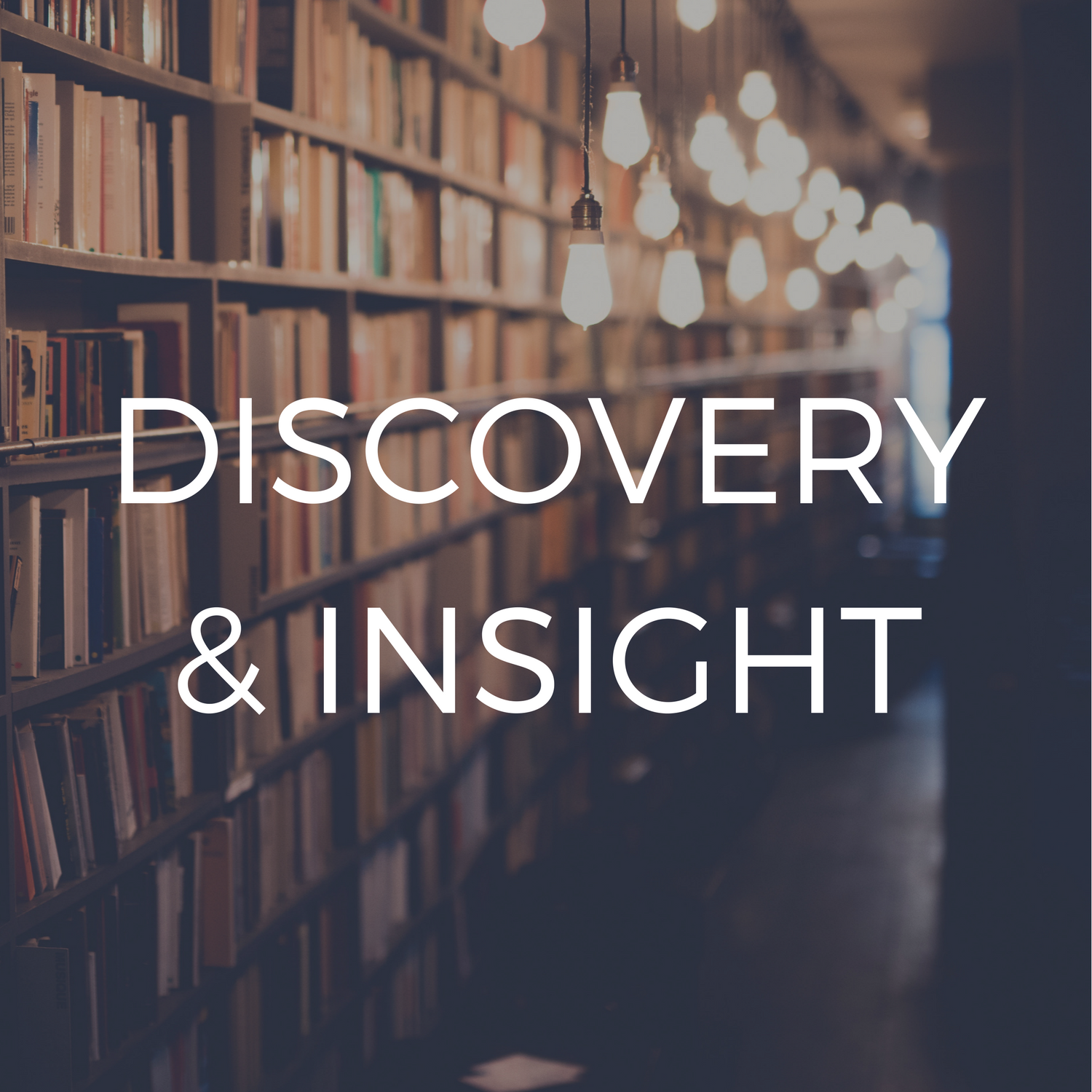Discovery & Insight