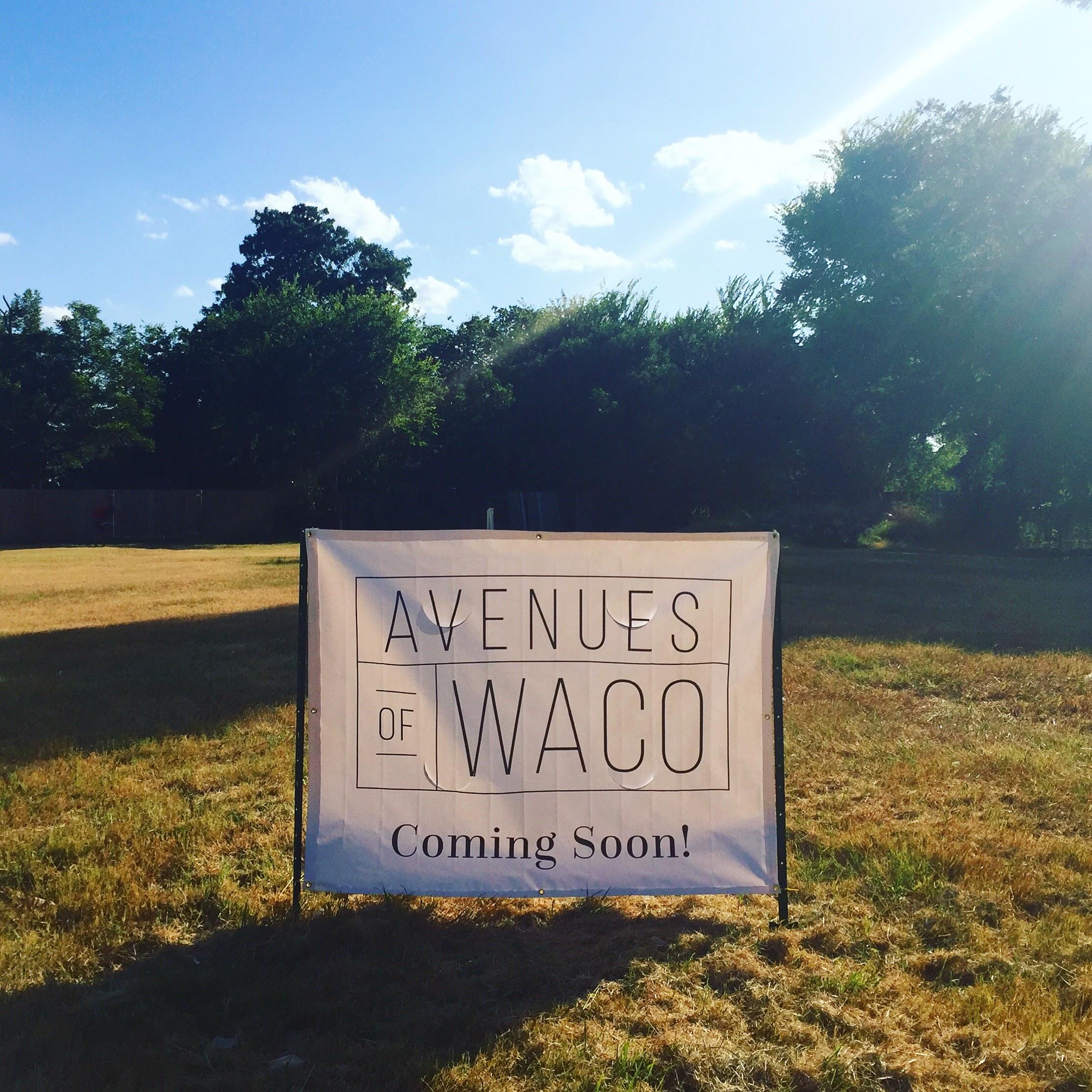 Say hello to Avenues of Waco