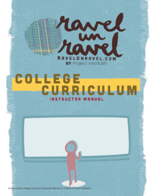 RavelUnravel College Instructor Manual