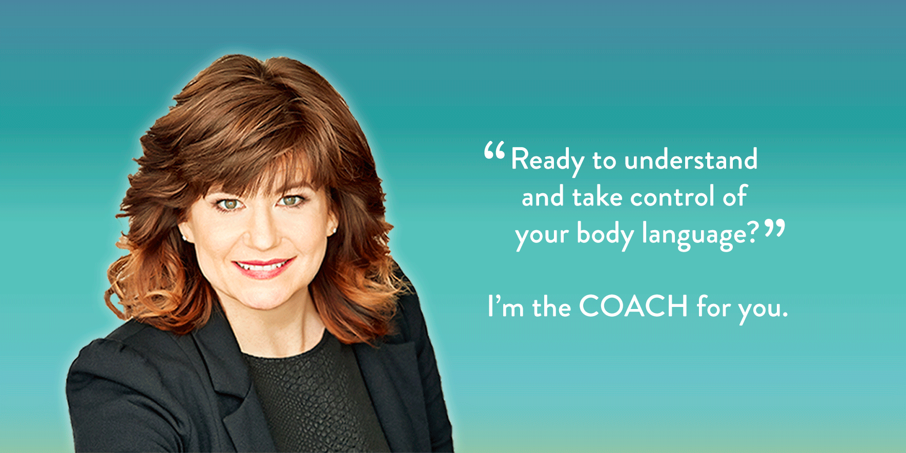 Take control of your body language.