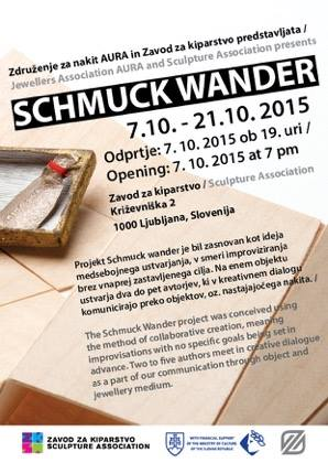 SCHMUCK WANDER - Group exhibition / International project Schmuck Wander / Sculpture Association7 - 10 October 2015 / Ljubljana / Slovenia