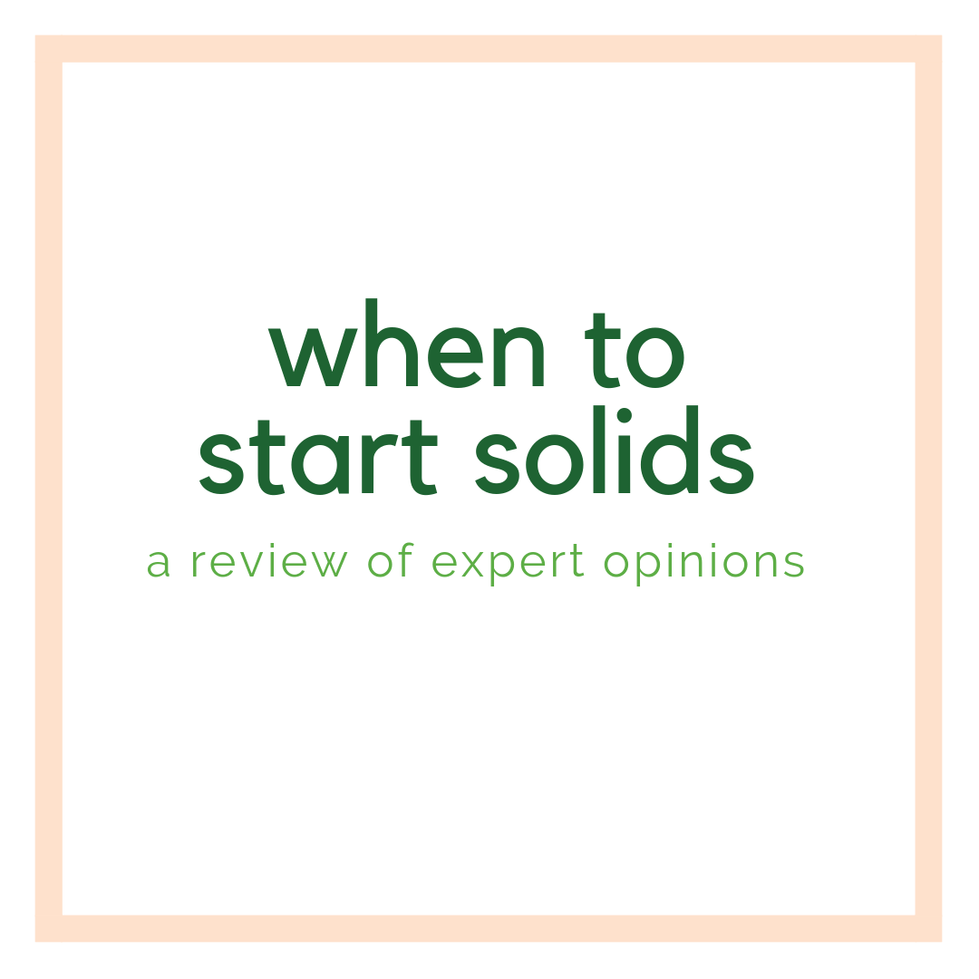 when to start solids a review of expert opinions