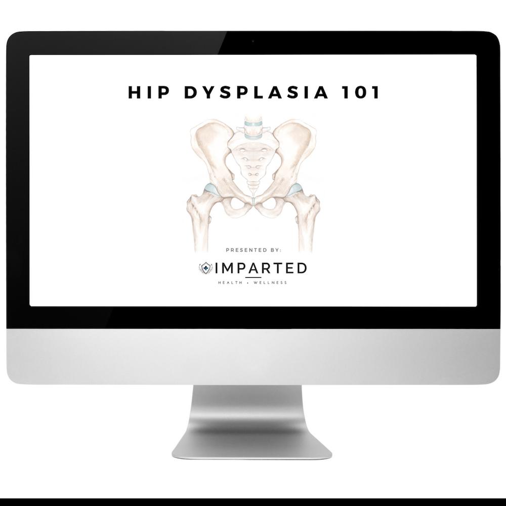 Hip Dysplasia 101 E-Course